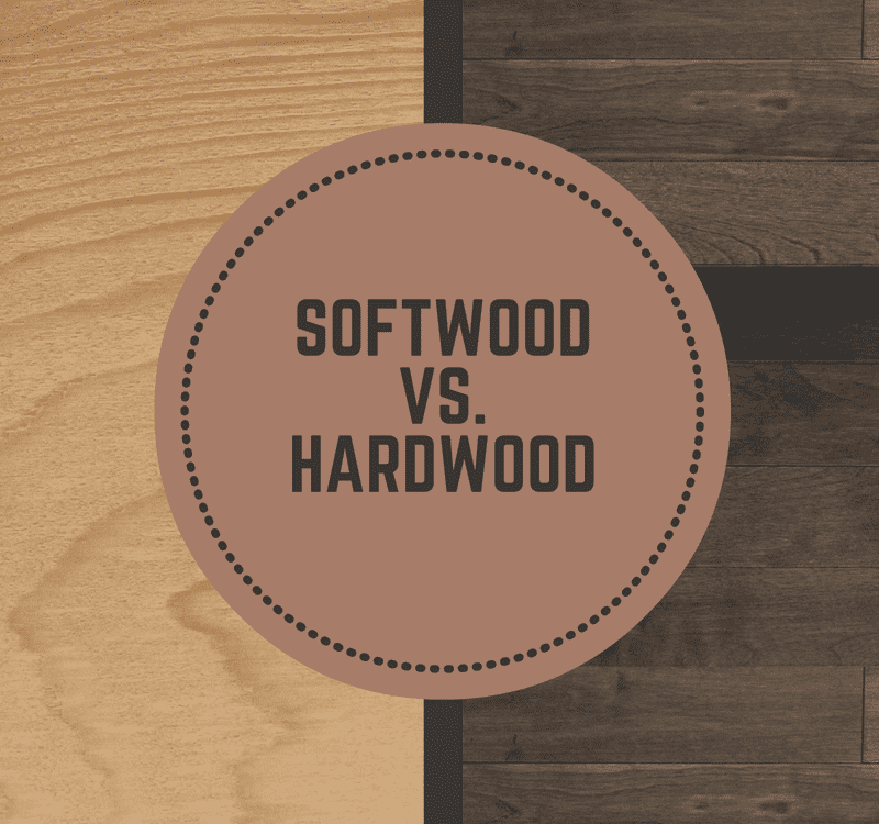 Hardwood vs. Softwood