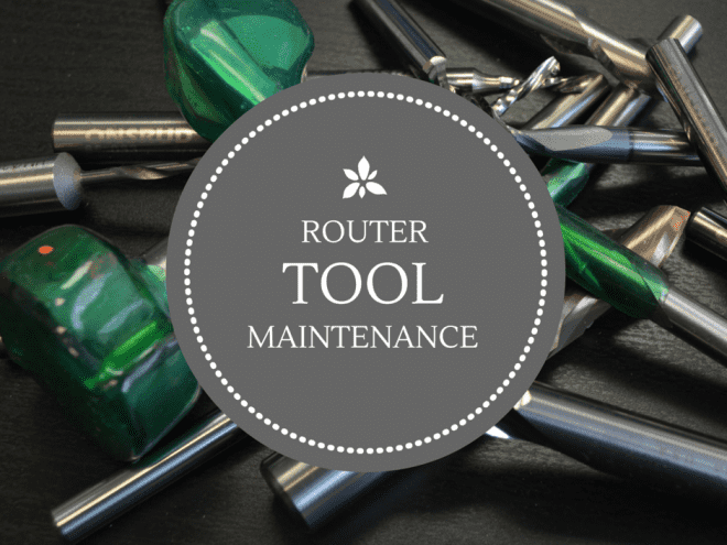 Router Tool Maintenance