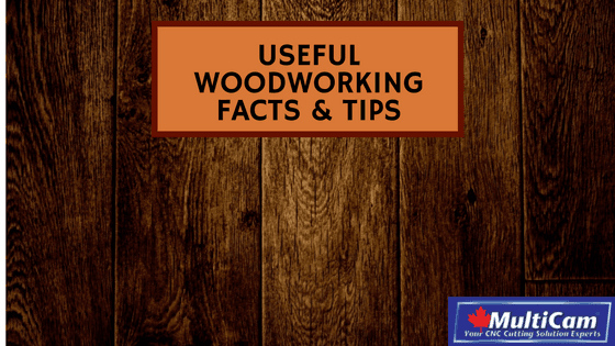 Useful Woodworking Facts & Tips